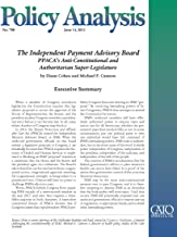 The Independent Payment Advisory Board: PPACA's Anti-Constitutional and Authoritarian Super-Legislature (PA 700)