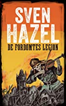 De fordømtes Legion: Dansk udgave (Sven Hazels Krigsroman Serie) (Danish Edition)