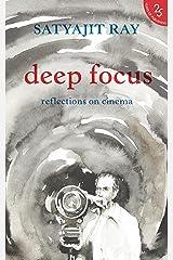 Deep Focus: Reflection On Indian Cinema Kindle Edition