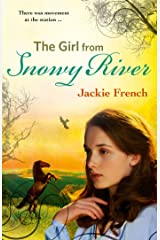 The Girl from Snowy River (The Matilda Saga, #2) Kindle Edition