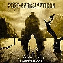 Post-Apocalypticon: Apocalypticon Series, Book 2