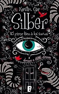 Silber. El primer libro de los sueños (Silber 1) (Spanish Edition)
