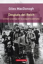 Después del Reich: Crimen y castigo en la posguerra alemana (EBOOK) (Spanish Edition)