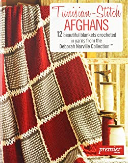 Tunisian-Stitch Afghans-12 Beautiful Blankets Crocheted in Yarns from the Deborah Norville Collection.