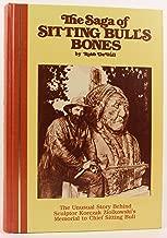 The saga of Sitting Bull's bones: The unusual story behind sculptor Korczak Ziolkowski's memorial to chief Sitting Bull