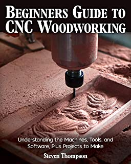 Beginner's Guide to CNC Woodworking: Understanding the Machines, Tools and Software, Plus Projects to Make (Fox Chapel Publishing) Create a CNC Chair and 3D Flip Machining Spoon Step-by-Step