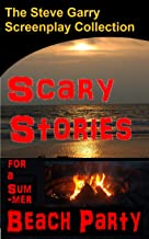 Scary Stories for a Summer Beach Party