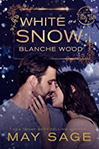 White as Snow (Not Quite the Fairy Tale Book 6)