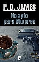 No apto para mujeres (Cordelia Gray) (Spanish Edition)