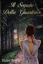 Il Segreto Della Guaritrice (Italian Edition)