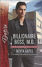 Billionaire Boss, M.D.: A Billionaire Boss Workplace Romance (The Billionaires of Black Castle Book 5)
