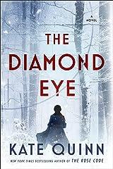 The Diamond Eye: A Novel Kindle Edition