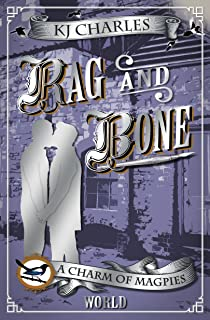 Rag and Bone (A Charm of Magpies World)