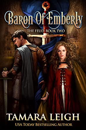 BARON OF EMBERLY: A Medieval Romance (The Feud Book 2)