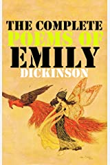 The Complete Poems from Emily Dickinson: (Annotated Edition) Kindle Edition