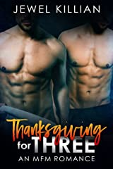 Thanksgiving for Three: An MFM Romance (Holiday Studs Book 2) Kindle Edition