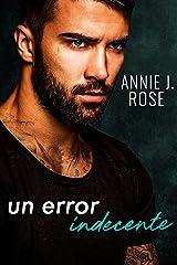 Un Error Indecente (Spanish Edition) Format Kindle