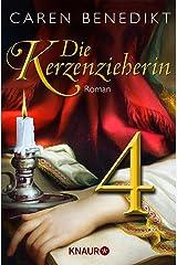 Die Kerzenzieherin 4: Serial Teil 4 Kindle Ausgabe