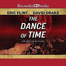 The Dance of Time: Belisarius, Book 6