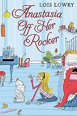 Anastasia Off Her Rocker (Anastasia Krupnik Book 4) Kindle Edition