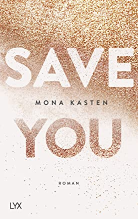 Save You (Maxton Hall Reihe, Band 2)