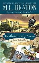 Death of a Greedy Woman (Hamish Macbeth Mysteries Book 8)