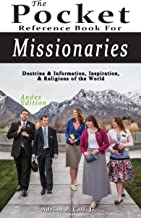 Pocket Reference Book for Missionaries; Andes Edition: Doctrine & Information, Inspiration, & Religions of the World