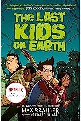 The Last Kids on Earth Kindle Edition