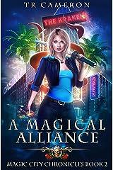 A Magical Alliance (Magic City Chronicles Book 2) Kindle Edition