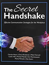 The Secret Handshake: Effective Communication Strategies for the Workplace