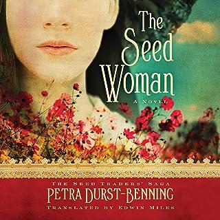 The Seed Woman: The Seed Traders' Saga, Book 1