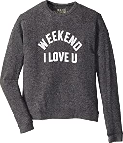 Weekend I Love You Super Soft Haaci Pullover (Big Kids)