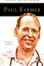 Paul Farmer: Servant to the Poor (People of God)