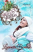 Mistletoe and Mochas: A Christmas Romance Novella (Hearts of Hollywood Book 2)