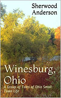 Best anderson sherwood winesburg ohio Reviews