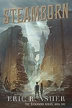 Steamborn (Steamborn Series Book 1)