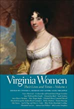 Virginia Women: Their Lives and Times, Volume 1 (Southern Women:  Their Lives and Times Ser. Book 12)