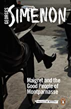 Maigret and the Good People of Montparnasse (Inspector Maigret)