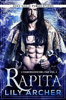 Rapita (L'ossessione del fae Vol. 1) (Italian Edition)