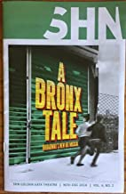 Brand New Color Playbill from from The First National Tour of A Bronx Tale The Musical from the stop at the Golden Gate Theatre starring Joe Barbara Joey Barreiro Richard H. Blake Michelle Aravena Book by Chazz Palminteri Music by Alan Menken and Lyrics by Glenn Slater