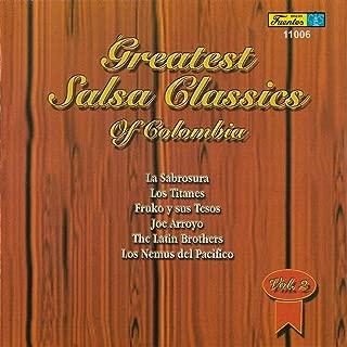 Greatest Salsa Classics Of Colombia, Vol. 2