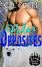 Polar Opposites: A Barvale Clan Tale 1 (Barvale Clan Tales)