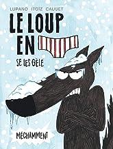 Livres Le Loup en slip - tome 2 - Le Loup en slip se les gèle méchamment PDF