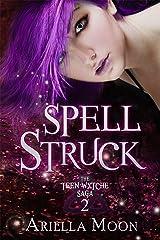 Spell Struck (The Teen Wytche Saga Book 2) Kindle Edition
