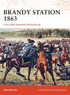 Brandy Station 1863: First step towards Gettysburg (Campaign)
