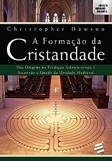 A Formação da Cristandade