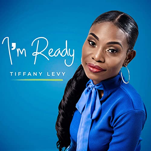 Tiffany Levy - I'm Ready (2019)
