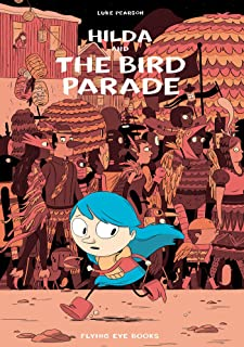 Hilda and the Bird Parade: Book 3 (Hildafolk)