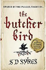 The Butcher Bird: Oswald de Lacy Book 2 Kindle Edition