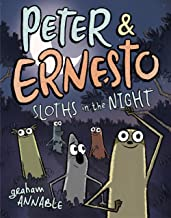 Peter & Ernesto: Sloths in the Night (Peter & Ernesto (3))